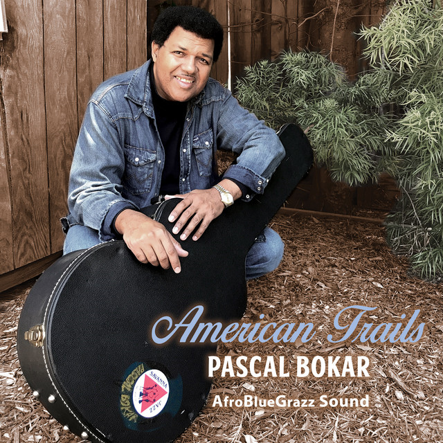 """The new Blues based CD """"American Trails"""" deepens Pascal Bokar's exploration of the Blues in his """"AfroBlueGrazz"""" concept"""