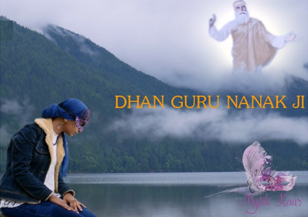 'Mystik Kaur' releases 'Dhan Guru Nanak' an inspirational fusion of east meets west sounds and spiritual bliss with a rap