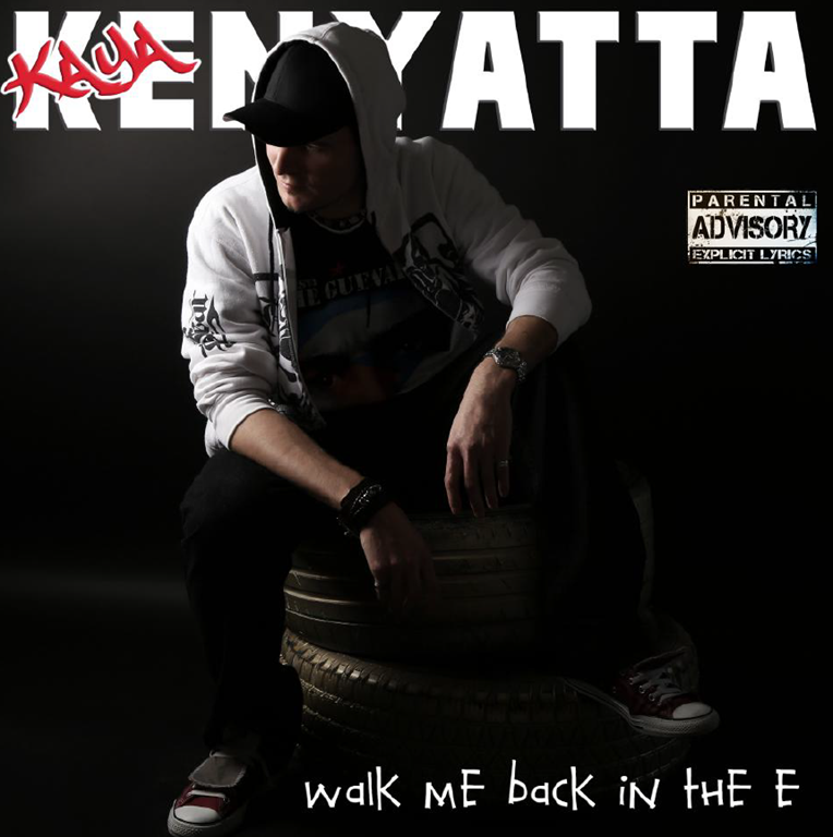 There's a revolution going on in Hip Hop: Meet 'KAYA KENYATTA' and his epic drop 'WALK ME BACK IN THE E'
