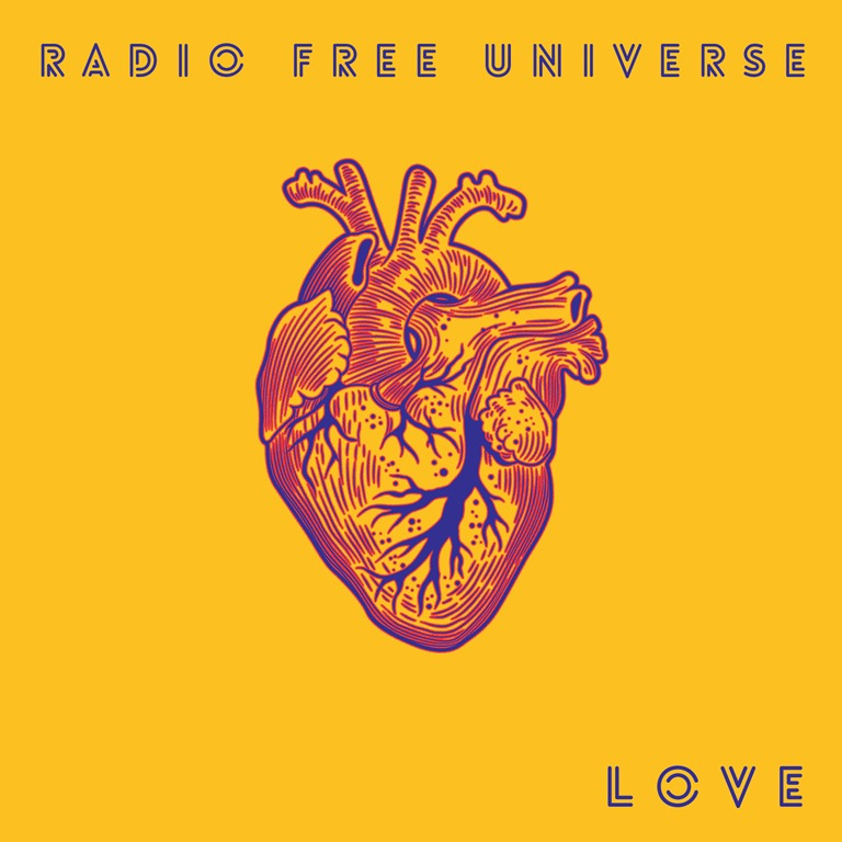 NEW MUSIC TIMES ALBUM OF THE WEEK: 'Radio Free Universe' release an anthemic, melodic, dreamy and timeless pop rock gem of an album with the warm and big 'Love'