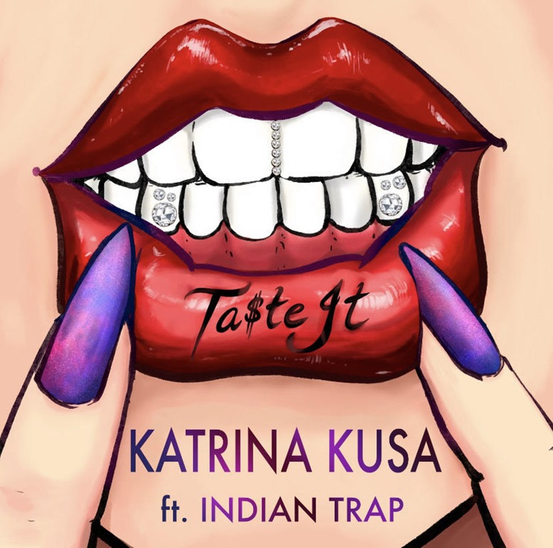 American author, actress, songwriter and singer 'Katrina Kusa' teams up with trending music producer 'Indian Trap' on exotic and tasty new slice of Trap heaven 'Ta$te It'