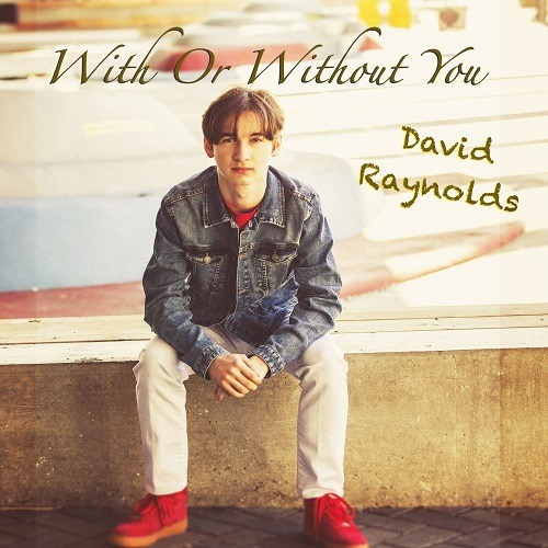 After working on global TV and Film Hits and fresh on 'The Babysitters Club', 'David Raynolds' takes on the mighty 'With Or Without You' from U2