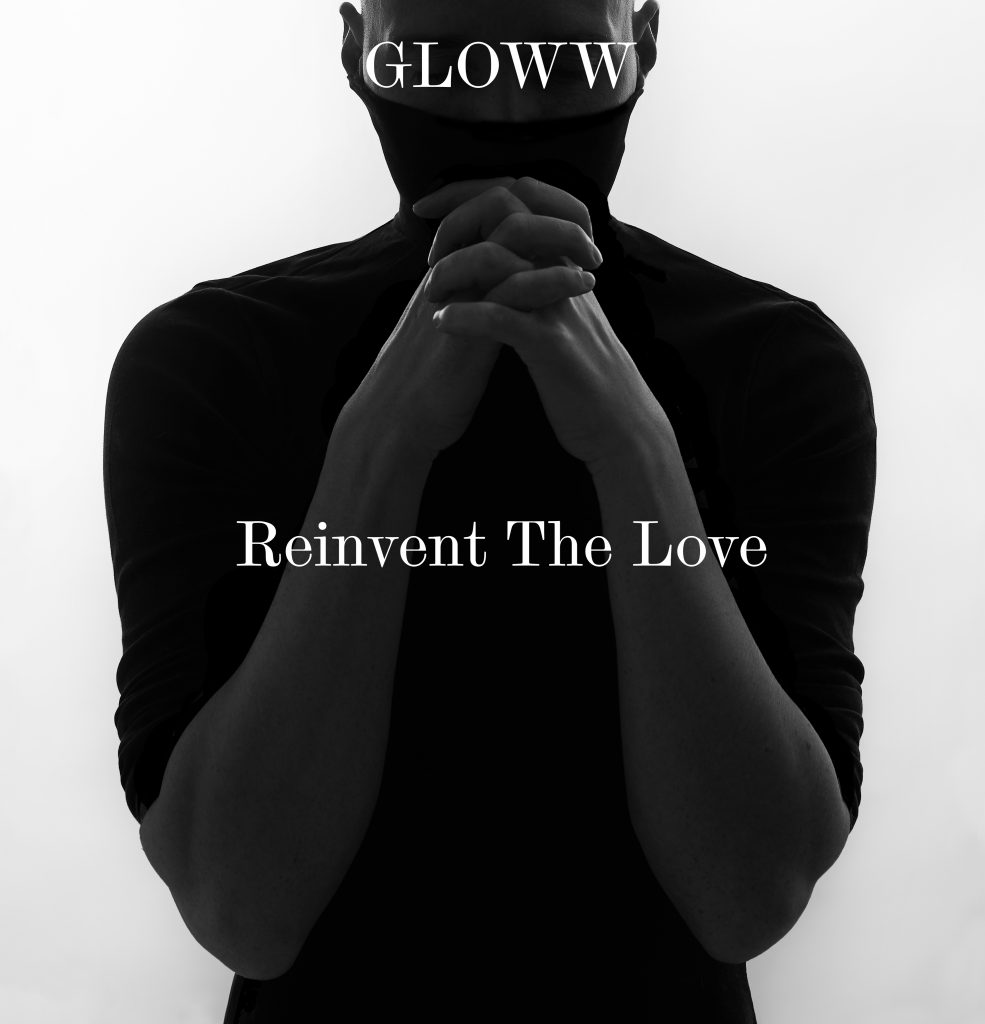 Experimenting with vocal and sound nuances, 'Gloww' returns with the haunting 'Reinvent The Love'