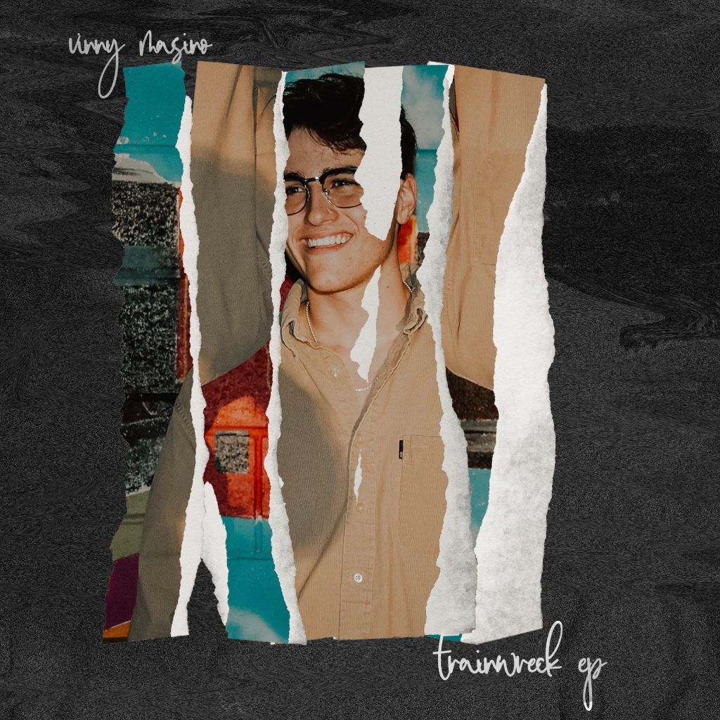 'Trainwreck' is the new EP by Vinny Masino that deals with dealing with the difficult time of 2020