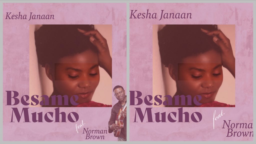'Besame Mucho' is considered one of the most popular songs of the 20th Century and has now been covered by R&B singer Kesha Janaan