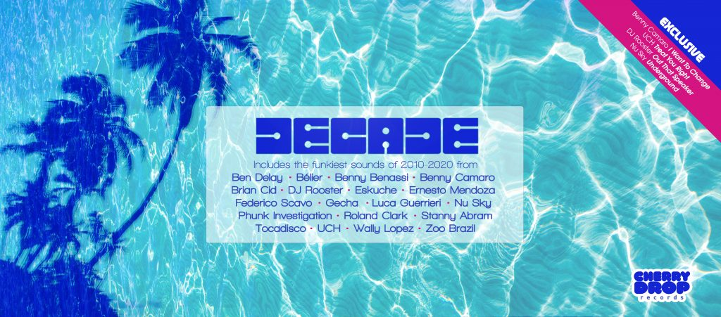 The compilation album 'Decade', released by Cherry Drop Records will include exclusive new tracks from local NYC producers/DJs up and coming UCH and Nu Sky and house legend DJ Rooster.