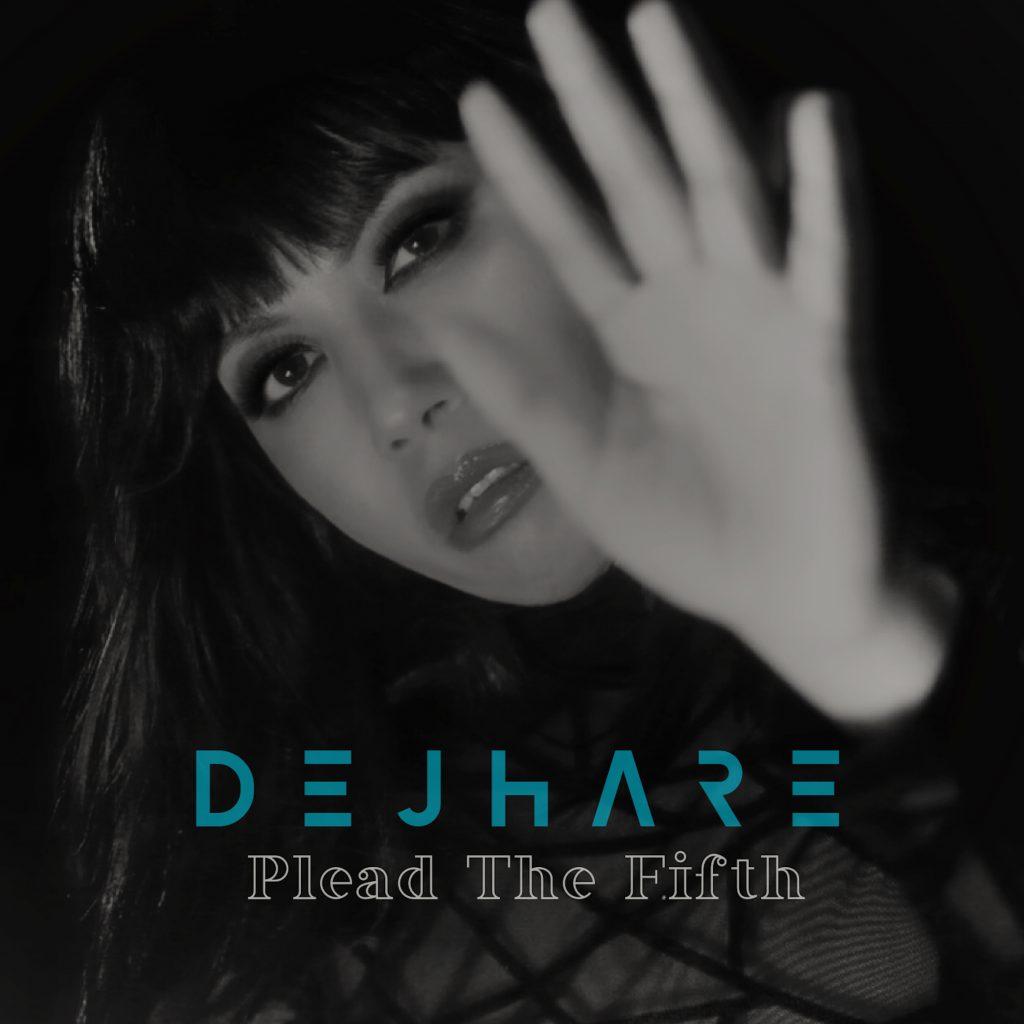 Review feature: Dejhare – Plead The Fifth written by Jordan Dillard